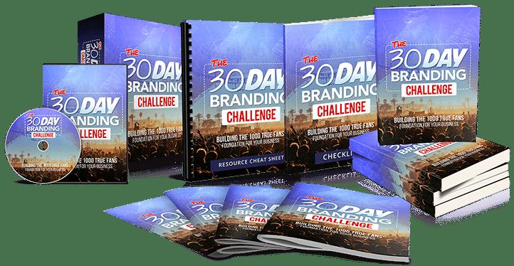 30 Day Branding Challenge - Building 1000 True Fans