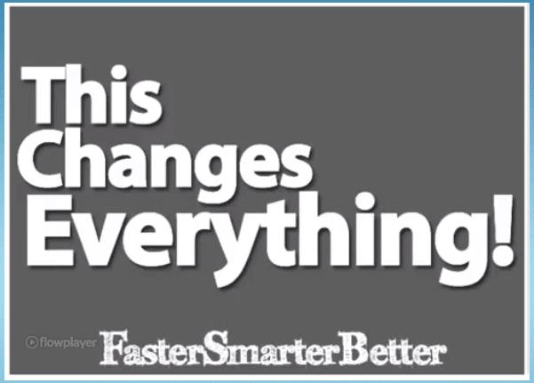 Faster Smarter Better